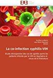 Portada de LA CO-INFECTION SYPHILIS-VIH: ETUDE R??TROSPECTIVE DES CAS DE SYPHILIS PARMI LES PATIENTS INFECT??S PAR LE VIH EN AQUITAINE ET REVUE DE LA LITT??RATURE BY AUR??LIEN LORL??AC'H (2010-10-01)