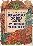 Portada de DRAGONS OGRES AND WICKED WITCHES BY MILOS MALY (1988-03-02)