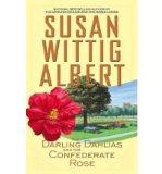 Portada de [(THE DARLING DAHLIAS AND THE CONFEDERATE ROSE)] [AUTHOR: SUSAN WITTIG ALBERT] PUBLISHED ON (SEPTEMBER, 2012)