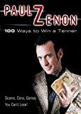 Portada de 100 WAYS TO WIN A TENNER BY PAUL ZENON (7-JUL-2003) PAPERBACK