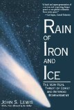 Portada de RAIN OF IRON AND ICE: THE VERY REAL THREAT OF COMET AND ASTEROID BOMBARDMENT (HELIX BOOKS) BY LEWIS, JOHN S. (1997) PAPERBACK