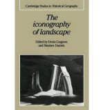Portada de [(THE ICONOGRAPHY OF LANDSCAPE: ESSAYS ON THE SYMBOLIC REPRESENTATION, DESIGN AND USE OF PAST ENVIRONMENTS)] [ EDITED BY DENIS E. COSGROVE, EDITED BY STEPHEN DANIELS ] [NOVEMBER, 2013]