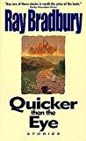 Portada de QUICKER THAN THE EYE BY RAY BRADBURY (OCTOBER 01,1997)