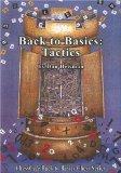 Portada de BACK TO BASICS: TACTICS (CHESSCAFE BACK TO BASICS CHESS) BY HEISMAN, DAN (2007) PAPERBACK