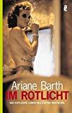 Portada de IM ROTLICHT: DAS EXPLOSIVE LEBEN DES STEFAN HENTSCHEL BY ARIANE BARTH (2005-06-06)