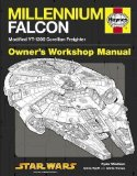 Portada de MILLENNIUM FALCON MANUAL: 1977 ONWARDS (MODIFIED YT-1300 CORELLIAN FREIGHTER) (OWNERS WORKSHOP MANUAL) BY RYDER WINDHAM 1ST (FIRST) EDITION (2011)