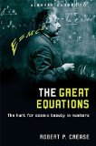 Portada de A BRIEF GUIDE TO THE GREAT EQUATIONS: THE HUNT FOR COSMIC BEAUTY IN NUMBERS BY CREASE, ROBERT (2009) PAPERBACK