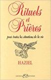 Portada de RITUELS ET PRIÈRES : POUR TOUTES LES SITUATIONS DE LA VIE DE HAZIEL (1990) BROCHÉ