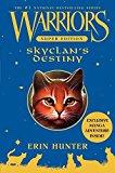 Portada de WARRIORS SUPER EDITION: SKYCLAN'S DESTINY BY ERIN HUNTER (2010-08-03)