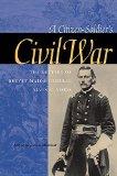 Portada de A CITIZEN-SOLDIER'S CIVIL WAR: THE LETTERS OF BREVET MAJOR GENERAL ALVIN C. VORIS BY VORIS, ALVIN C. (2002) HARDCOVER