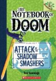 Portada de BY CUMMINGS, TROY THE NOTEBOOK OF DOOM #3: ATTACK OF THE SHADOW SMASHERS (A BRANCHES BOOK) - LIBRARY EDITION (2013) HARDCOVER