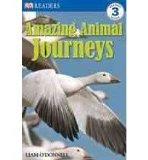 Portada de [(AMAZING ANIMAL JOURNEYS )] [AUTHOR: LIAM O'DONNELL] [AUG-2008]
