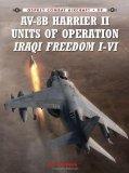 Portada de BY NORDEEN, LON AV-8B HARRIER II UNITS OF OPERATION IRAQI FREEDOM I-VI (COMBAT AIRCRAFT) (2013) PAPERBACK