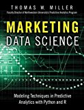 Portada de [(MARKETING DATA SCIENCE : MODELING TECHNIQUES IN PREDICTIVE ANALYTICS WITH R AND PYTHON)] [BY (AUTHOR) THOMAS W. MILLER] PUBLISHED ON (JUNE, 2015)