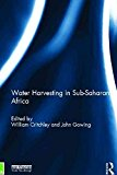 Portada de [(WATER HARVESTING IN SUB-SAHARAN AFRICA)] [EDITED BY WILLIAM CRITCHLEY ] PUBLISHED ON (FEBRUARY, 2013)