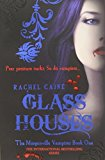 Portada de GLASS HOUSES BY RACHEL CAINE (2008-08-01)