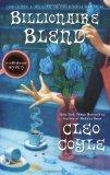 Portada de BILLIONAIRE BLEND (A COFFEEHOUSE MYSTERY) BY COYLE, CLEO (2013) HARDCOVER