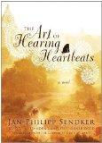Portada de THE ART OF HEARING HEARTBEATS BY SENDKER, JAN-PHILIPP ON 31/01/2012 UNABRIDGED EDITION