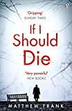 Portada de IF I SHOULD DIE (JOSEPH STARK) BY MATTHEW FRANK (2015-01-01)
