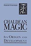 Portada de CHALDEAN MAGIC: ITS ORIGIN AND DEVELOPMENT BY FRANCOIS LENORMANT (1999-03-01)