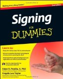 Portada de SIGNING FOR DUMMIES, WITH VIDEO CD BY PENILLA II, ADAN R., TAYLOR, ANGELA LEE 2ND (SECOND) (2012) PAPERBACK