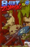 Portada de 8 BIT ZOMBIE FULL BYTE TP BY PERRY, FRED (2015) PAPERBACK
