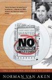Portada de NO EXPERIENCE NECESSARY: THE CULINARY ODYSSEY OF CHEF NORMAN VAN AKEN BY VAN AKEN, NORMAN (2013) HARDCOVER
