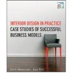 Portada de [(INTERIOR DESIGN IN PRACTICE: CASE STUDIES OF SUCCESSFUL BUSINESS MODELS )] [AUTHOR: TERRI MAURER] [AUG-2010]