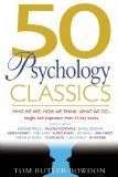 Portada de 50 PSYCHOLOGY CLASSICS: WHO WE ARE, HOW WE THINK, WHAT WE DO: INSIGHT AND INSPIRATION FROM 50 KEY BOOKS BY BUTLER-BOWDON, TOM (2006) PAPERBACK