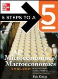 Portada de 5 STEPS TO A 5 AP MICROECONOMICS/MACROECONOMICS, 2010-2011 EDITION (5 STEPS TO A 5 ON THE ADVANCED PLACEMENT EXAMINATIONS SERIES) BY DODGE, ERIC 3RD (THIRD) EDITION [PAPERBACK(2009/11/13)]