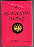 Portada de A ROMANOV DIARY: THE AUTOBIOGRAPHY OF H.I.& R.H. GRAND DUCHESS GEORGE BY GRAND DUCHESS OF RUSSIA GEORGE (1988-11-02)