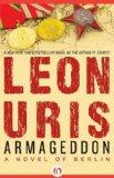 Portada de ARMAGEDDON: A NOVEL OF BERLIN BY URIS, LEON (2011) PAPERBACK