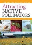 Portada de ATTRACTING NATIVE POLLINATORS: THE XERCES SOCIETY GUIDE, PROTECTING NORTH AMERICA'S BEES AND BUTTERFLIES BY XERCES SOCIETY, THE (2011) PAPERBACK