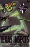 Portada de A FIELD GUIDE TO COMMON TEXAS INSECTS (TEXAS MONTHLY FIELDGUIDE SERIES) 1ST (FIRST) EDITION BY DREES, BASTIAAN M., JACKMAN, JOHN A. PUBLISHED BY TAYLOR TRADE PUBLISHING (1998)