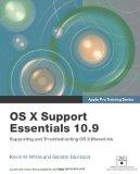 Portada de APPLE PRO TRAINING SERIES: OS X SUPPORT ESSENTIALS 10.9: SUPPORTING AND TROUBLESHOOTING OS X MAVERICKS BY WHITE, KEVIN M., DAVISSON, GORDON (2013) PAPERBACK