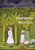 Portada de ENLIGHTENED MUSICIANS BY JOHN NOYCE (2015-02-09)