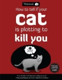 Portada de HOW TO TELL IF YOUR CAT IS PLOTTING TO KILL YOU BY THE OATMEAL, INMAN, MATTHEW (2012) PAPERBACK