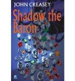 Portada de [(SHADOW THE BARON)] [AUTHOR: JOHN CREASEY] PUBLISHED ON (JANUARY, 2011)