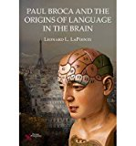 Portada de [PAUL BROCA AND THE ORIGINS OF LANGUAGE IN THE BRAIN] (BY: LEONARD L. LAPOINTE) [PUBLISHED: JUNE, 2014]