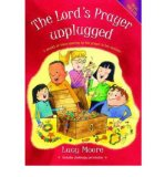 Portada de [( THE LORD'S PRAYER UNPLUGGED: A WEALTH OF IDEAS OPENING UP THE PRAYER IN TEN SESSIONS )] [BY: LUCY MOORE] [MAY-2012]