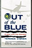 Portada de OUT OF THE BLUE: PILOT WITH THE CHINDITS BY TERENCE O'BRIEN (1988-11-17)