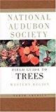Portada de NATIONAL AUDUBON SOCIETY FIELD GUIDE TO NORTH AMERICAN TREES--W: WESTERN REGION (NATIONAL AUDUBON SOCIETY FIELD GUIDES (PAPERBACK)) BY ELBERT L. LITTLE (1980-06-12)