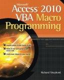 Portada de MICROSOFT ACCESS 2010 VBA MACRO PROGRAMMING BY SHEPHERD, RICHARD (2010) PAPERBACK