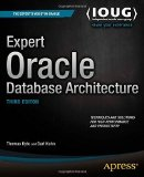 Portada de EXPERT ORACLE DATABASE ARCHITECTURE BY KYTE, THOMAS, KUHN, DARL (2014) PAPERBACK