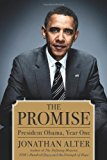 Portada de THE PROMISE: PRESIDENT OBAMA, YEAR ONE BY JONATHAN ALTER (2010-05-18)