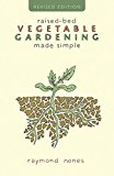 Portada de RAISED-BED VEGETABLE GARDENING MADE SIMPLE BY RAYMOND NONES (2013-05-06)