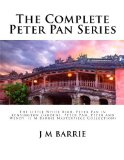 Portada de THE COMPLETE PETER PAN SERIES: THE LITTLE WHITE BIRD, PETER PAN IN KENSINGTON GARDENS, PETER PAN, PETER AND WENDY (J M BARRIE MASTERPIECE COLLECTION) BY J M BARRIE (2015-01-13)