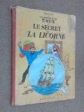 Portada de LE SECRET DE LA LICORNE (LES AVENTURES DE TINTIN): FRENCH EDITION OF THE SECRET OF THE UNICORN BY HERGE (1989) HARDCOVER