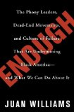 Portada de ENOUGH: THE PHONY LEADERS, DEAD-END MOVEMENTS, AND CULTURE OF FAILURE THAT ARE UNDERMINING BLACK AMERICA--AND WHAT WE CAN DO A BY JUAN WILLIAMS (1-AUG-2006) HARDCOVER