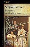 Portada de MARGARITA, ESTÁ LINDA LA MAR (PREMIO ALFAGUARA 1998)
